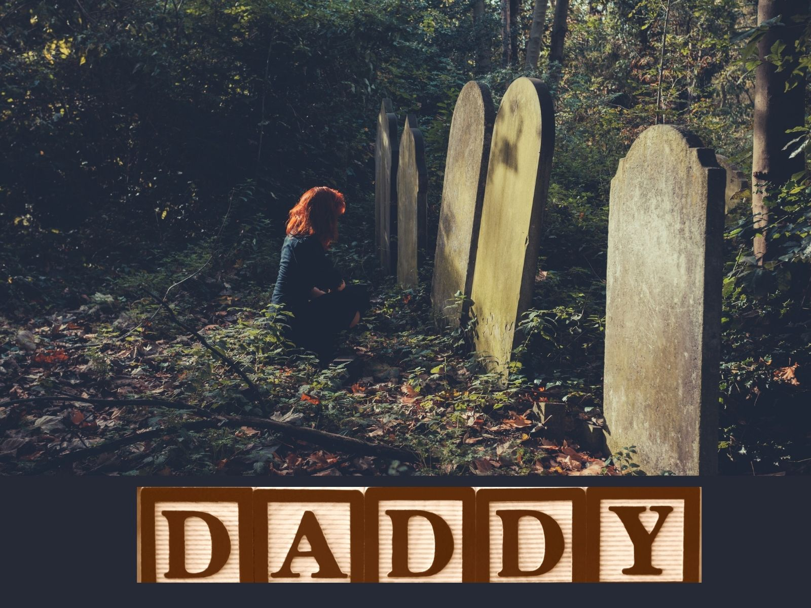 """To my Daddy, """"separated by death, together with by love"""